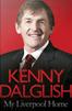 My Liverpool Home, biografía de Kenny Dalglish