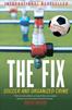 'The Fix'... Y los italianos tienen miedo de amaño...